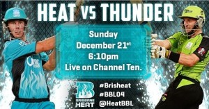 Brisbane Heat to face Sydney Thunder in match 4 of t20 big bash 2014-15.