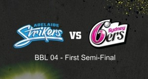 Adelaide Strikers to face Sydney Sixers in semifinal-1 of BBL 04