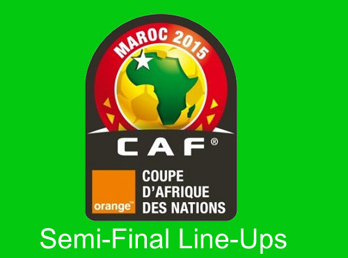 2015 Africa Cup of Nations semi final line-ups.
