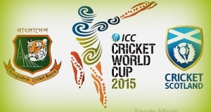 Bangladesh vs Scotland 2015 world cup Live stream, score, preview