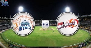 CSK vs DD Live Streaming, Score, Telecast IPL 8 Match-2