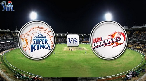 CSK vs DD Live Streaming, Score, Telecast IPL 8 Match-2.
