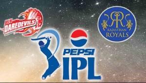 DD vs RR 6th Match Live Streaming, Telecast, Score IPL 2015.