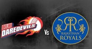 Delhi Daredevils vs Rajasthan Royals Preview match-6 IPL 2015
