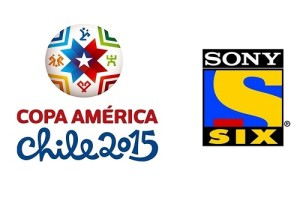 Sony Six to Broadcast 2015 Copa America Live in India.