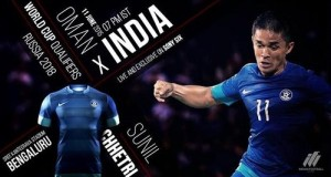 Where to watch live India vs Oman world cup 2018 qualifier