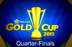 2015 CONCACAF Gold Cup Quarter-Finals Fixture, Schedule.