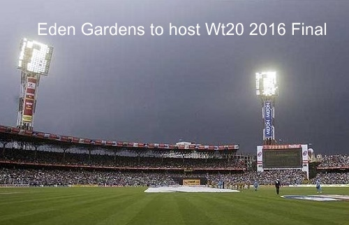 BCCI announced ICC World Twenty20 2016 Venues.