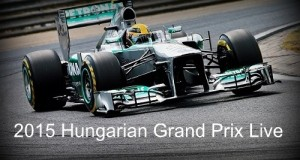 How to watch 2015 Hungarian Grand Prix Live Stream, Telecast