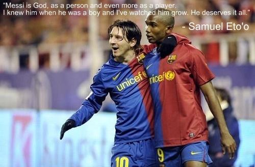 Samuel Eto'o quotes on messi.