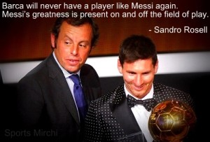 Sandro Rosell quotes on Messi.