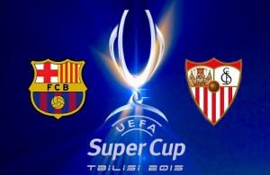 Barcelona vs Sevilla 2015 UEFA Super Cup broadcast, TV Channels.