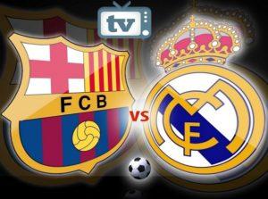 Real Madrid vs Barcelona TV Channels List