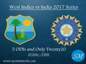 West Indies vs India 2017 ODIs & T20I Series