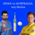 India vs Australia 2017 ODIs & T20Is Series Schedule, Fixtures