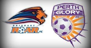 Brisbane Roar vs Perth Glory 2017 Live Streaming, Score, Prediction