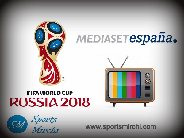 Mediaset to broadcast FIFA World Cup 2018 in Spain