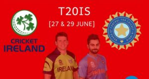 Ireland vs India 2018 1st T20I Schedule, Preview, Squads