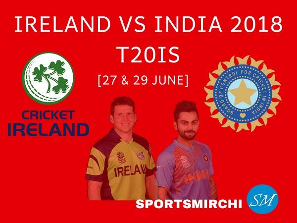 Ireland vs India 2018 T20Is