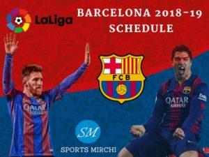 FC Barcelona 2018-19 Schedule, fixtures for La Liga