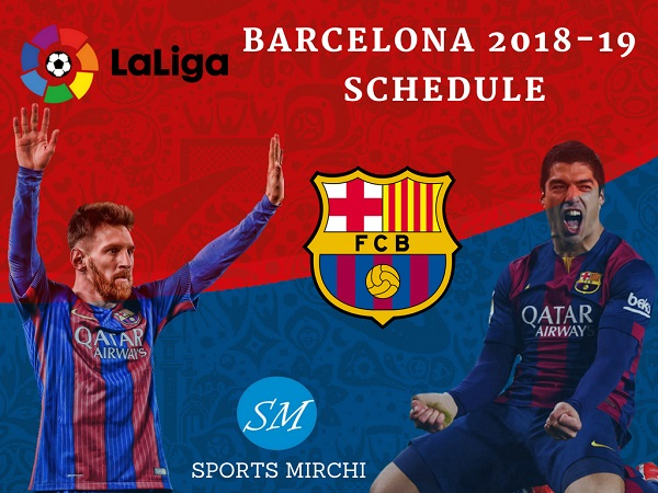 FC Barcelona 2018-19 Schedule, fixtures for La Liga