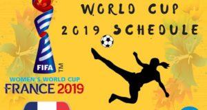 2019 FIFA Women's World Cup Fixtures, Schedule, Match Timings