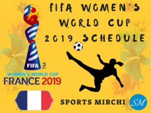 FIFA Women's world cup 2019 matches, fixtures, schedule, time-table