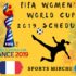 2019 FIFA Women's World Cup Fixtures, Schedule, Match Timings