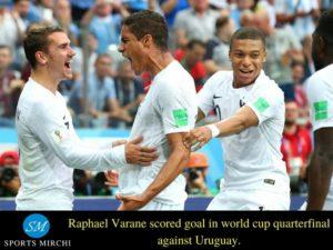 Raphael Varane scored for France against Uruguay in 2018 FIFA world cup quarterfinal