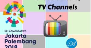Asian Games 2018 Broadcast, Live Telecast, TV Channels List