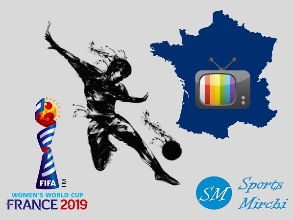FIFA Women's World Cup 2019 Broadcast, TV Channels