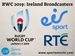Broadcasting partners for Rugby World Cup 2019 in Ireland