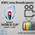 2019 Rugby World Cup Broadcasters, TV Channels List