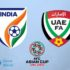 India vs UAE Live Streaming, Match Preview, Predicted-XI 2019 Asian Cup