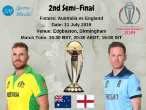 Australia vs England 2nd semi-final of 2019 cricket world cup