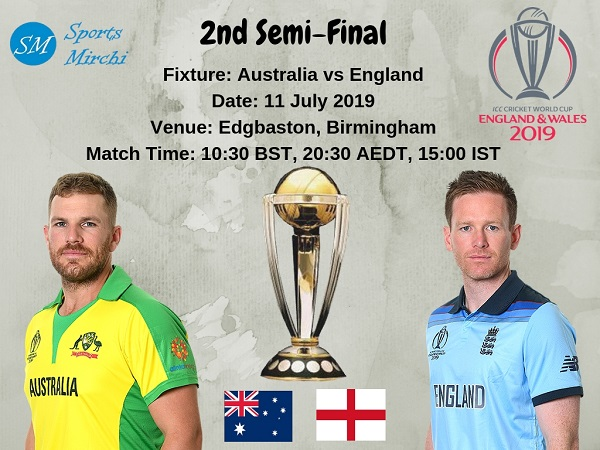 Australia vs England 2nd semi-final of 2019 cricket world cup