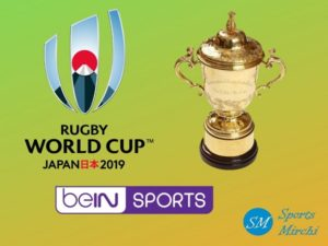 beIN Sports to broadcast rugby world cup 2019 matches in Asia